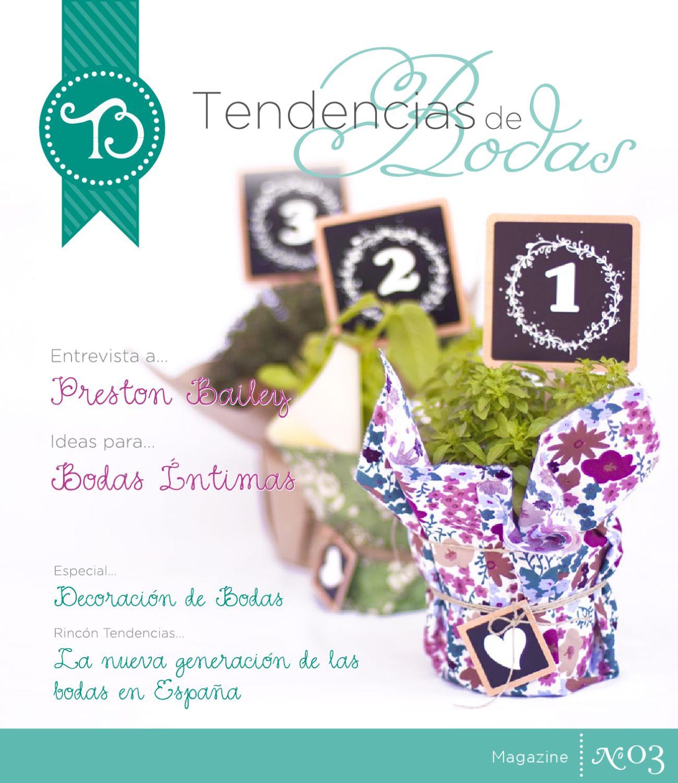 Nº03 Tendencias de Bodas Magazine (Abr'12) by Tendencias de Bodas - issuu