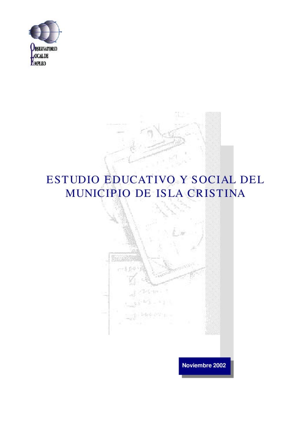 Estudio educativo y social del municipio de Isla Cristina by C3IT ...