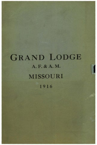 1922 Proceedings - Grand Lodge of Missouri, Volume 2 - Appendixes by  Missouri Freemasons - issuu