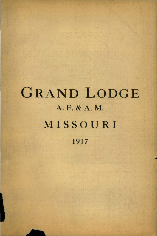 1917 Proceedings Grand Lodge Of Missouri Volume 1 By Missouri
