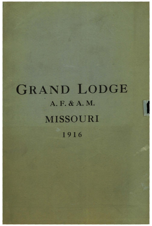 1916 Proceedings - Grand Lodge of Missouri, Volume 2 - Appendixes by  Missouri Freemasons - issuu