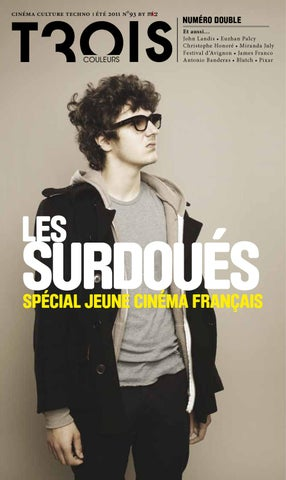 Trois Couleurs  93 - Eté 2011 by TROISCOULEURS - issuu 166d341abd6f