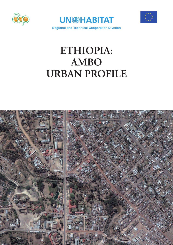 Ethiopia: Ambo Urban Profile by UN-Habitat - issuu