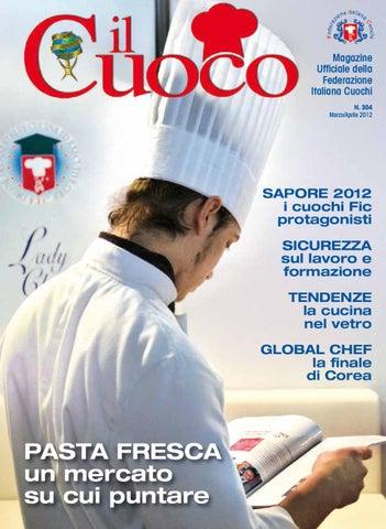 Magazine Ufficiale della Federazione Italiana Cuochi N. 304 Marzo Aprile  2012 1110397a01ad