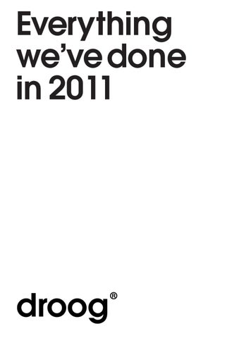 Everything we ve done in 2011 by Droog - issuu d8adc824931