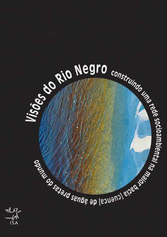Visões Do Rio Negro By Instituto Socioambiental Issuu