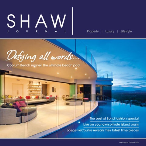 SHAW Journal Edition 1 By LS International Pty Ltd T/a SHAW Group ...