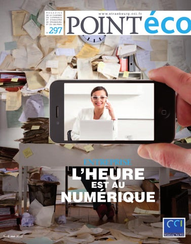 Point economnique avril mai 2012 by cci alsace eurom tropole issuu - Chambre de commerce strasbourg ...