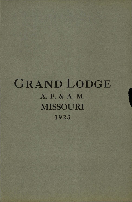 1923 Proceedings - Grand Lodge of Missouri, Volume 2 - Appendixes by  Missouri Freemasons - issuu