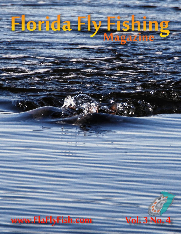 Vol 3 No 4 By Florida Fly Fishing Magazine Issuu