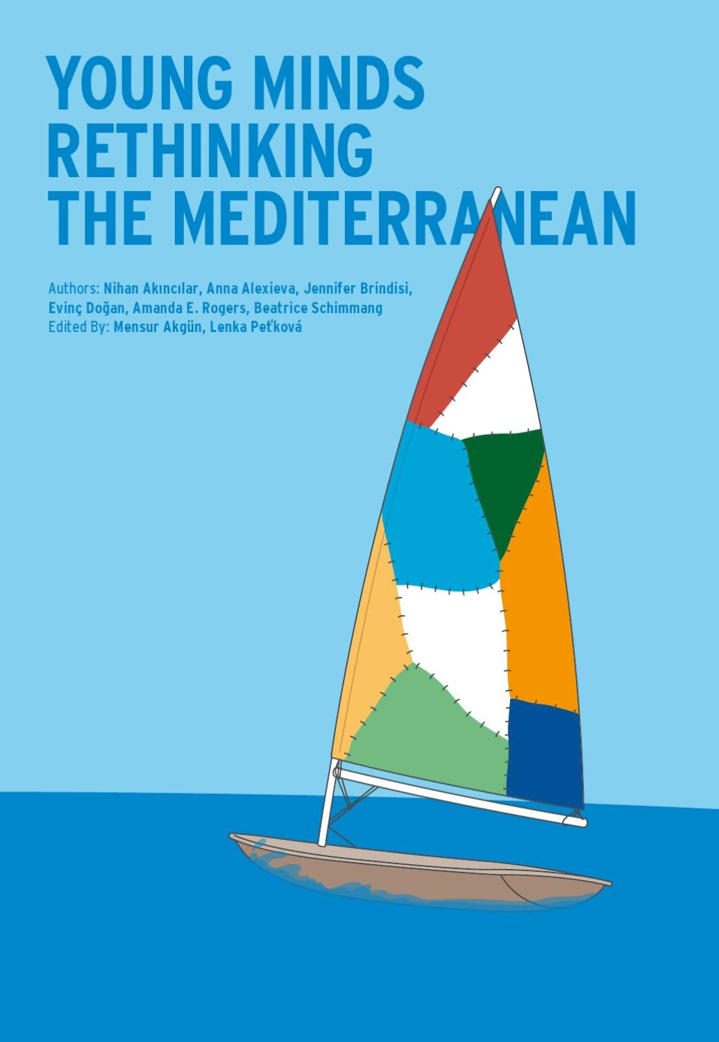 Young Minds Rethinking the Mediterranean by GPoT Center - issuu