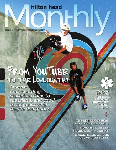 Hilton Head Monthly Magazine May 2012 By Hilton Head Monthly Issuu