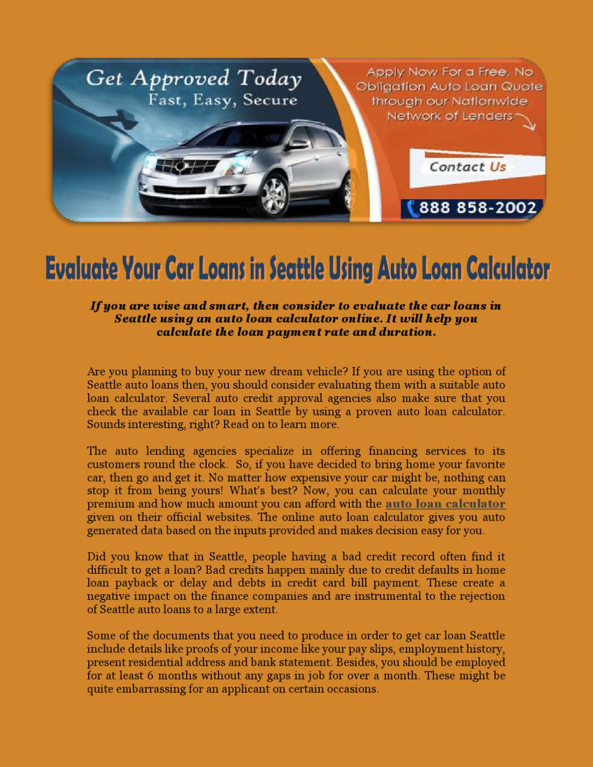 Evaluate Your Car Loans In Seattle Using Auto Loan Calculator By Guaranteed Auto Credit Issuu