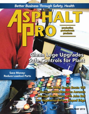 Asphalt Pro - April/May 2012 by Business Times Company - issuu