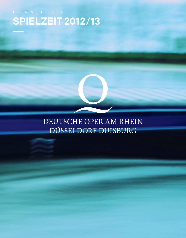 Deutsche Oper Am Rhein Spielzeit 2012 13 By Deutsche Oper Am Rhein Issuu