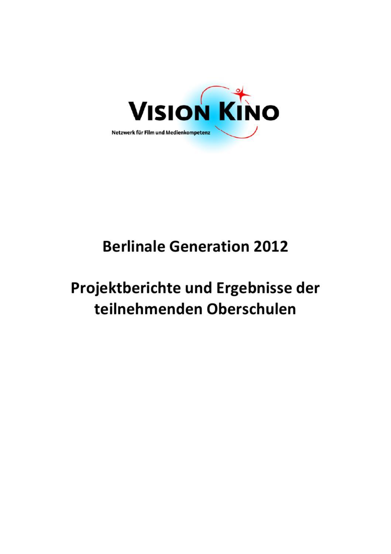 Berlinale 2012 OS Gesamtbericht by VISION KINO - issuu