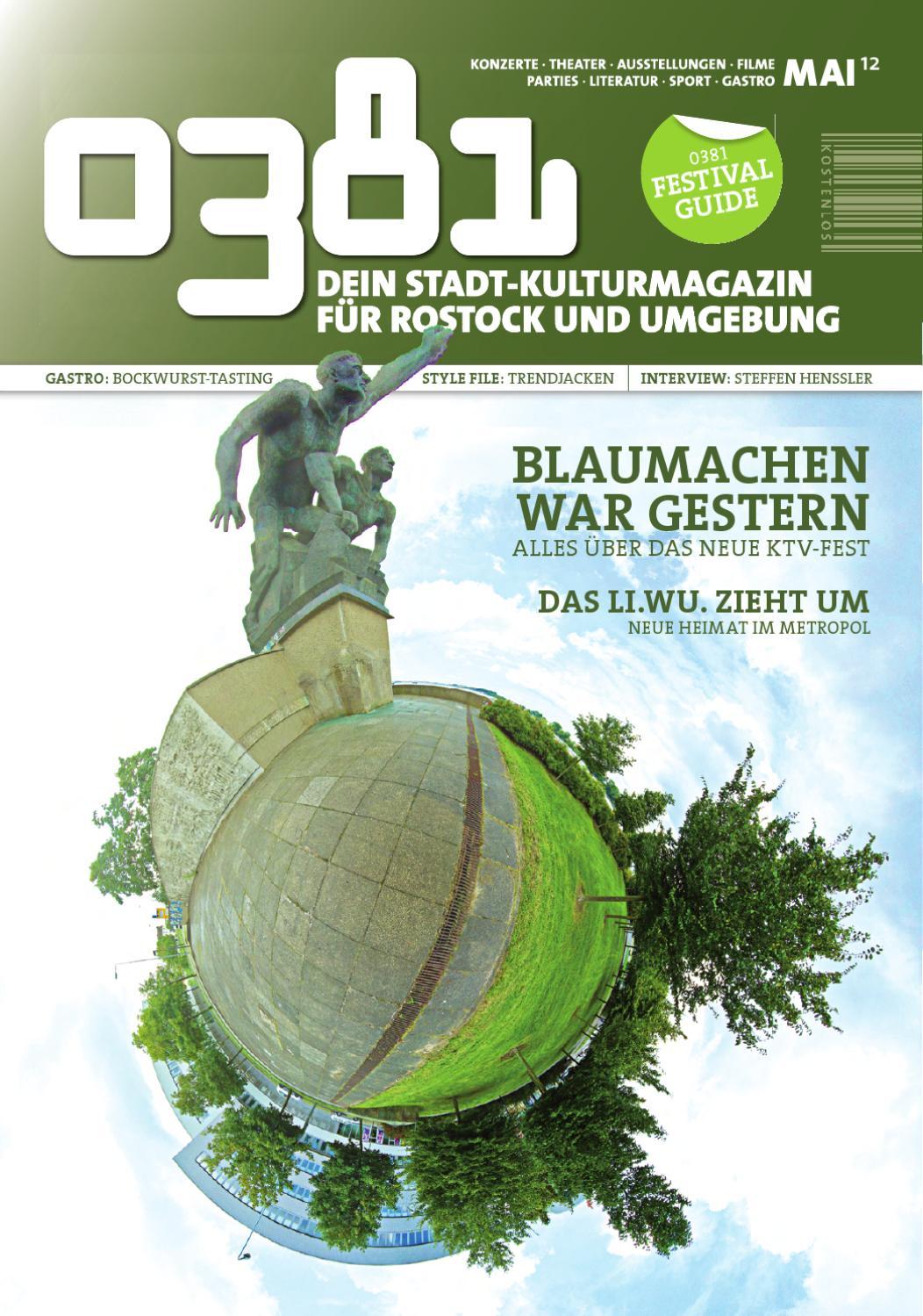 ec698c05ad 0381 - Dein Stadtkultur-Magazin für Rostock und Umgebung Mai 2012 by  0381-Magazin Rostock - issuu