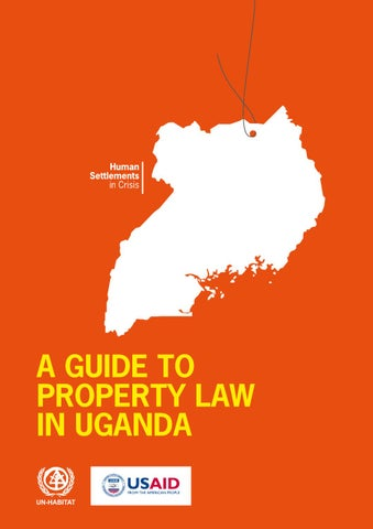 A Guide To Property Law In Uganda By Un Habitat Issuu