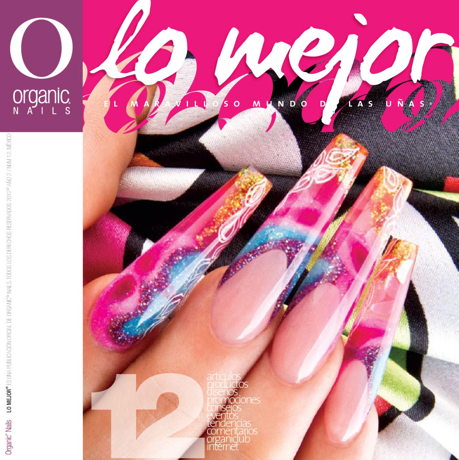 Lo Mejor 12 / Organic® Nails by Organic Nails® - issuu