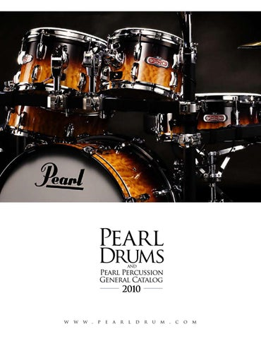 2010 Pearl Product Catalog By Drums