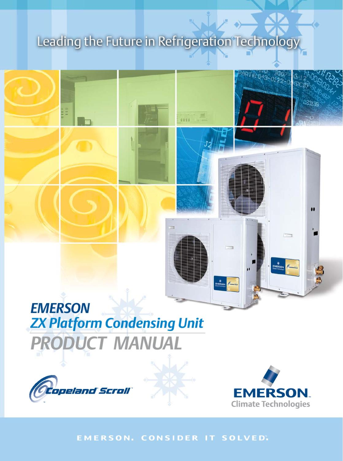 7Copeland Scroll ZX Platform Condensing Unit  Product Munual  Jan 2009 by Andrew Tan Lee  Issuu