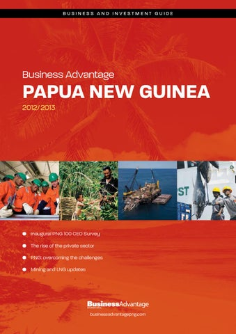 Business advantage papua new guinea 20122013 by business advantage page 1 business and investment guide business advantage papua new guinea publicscrutiny Images
