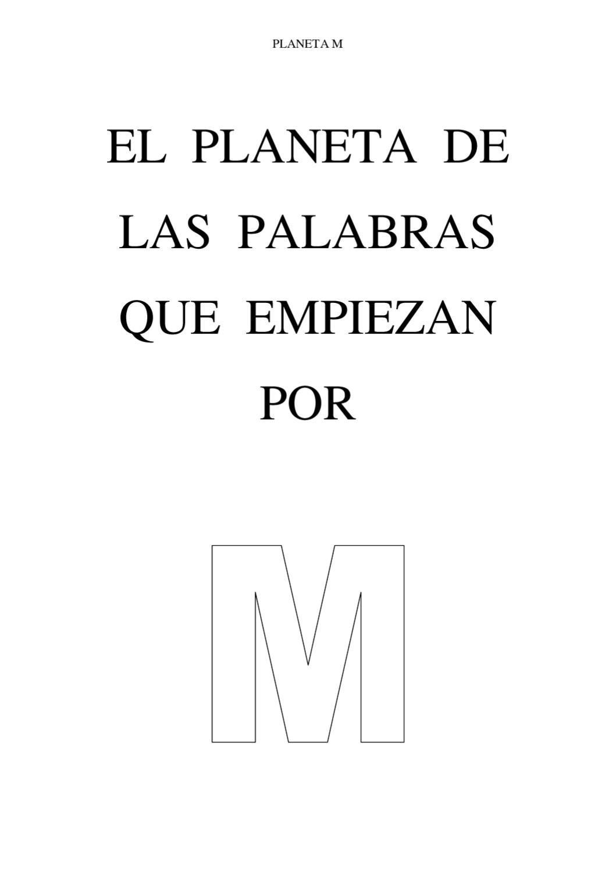 El Planeta De Las Palabras Que Empiezan Por M By Miguel ángel Prieto