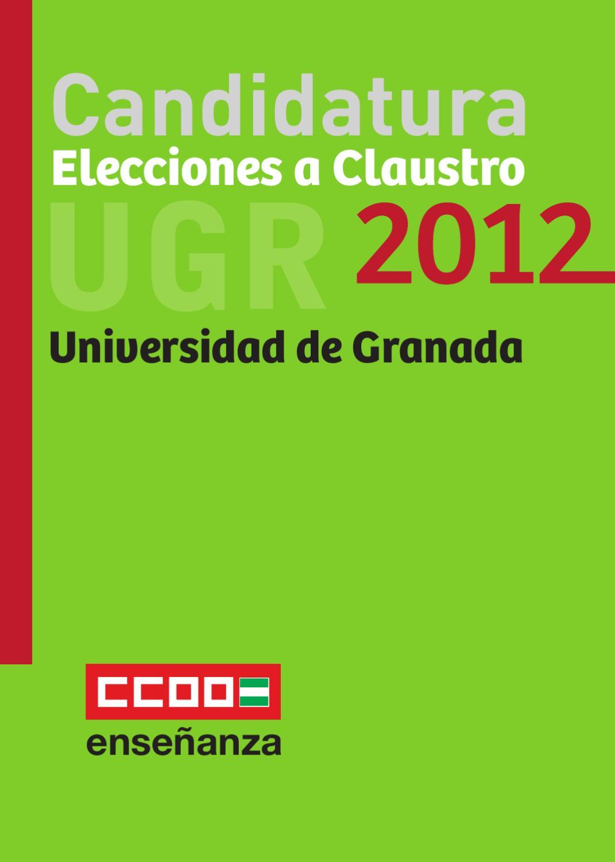 Candidatura elecciones a claustro ugr 2012 by federaci n for Ccoo ensenanza melilla