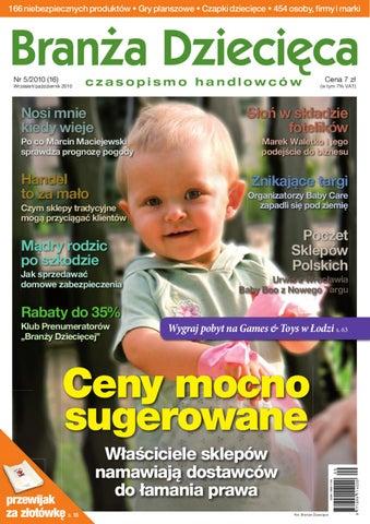 5c9328e6b575ff Branża Dziecięca 5/2010 by Branża Dziecięca - issuu