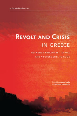 95cec10df88f REVOLT AND CRISIS IN GREECE BETWEEN A PRESENT YET TO PASS AND A FUTURE  STILL TO COME