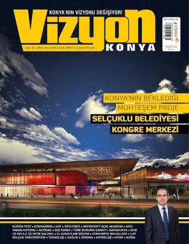 0a3e080371d86 Konya Vizyon sayı 19 by Medya F Group - issuu