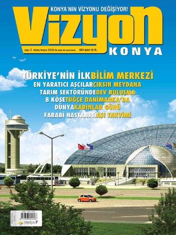 588e001309dba Konya Vizyon sayı 2 by Medya F Group - issuu