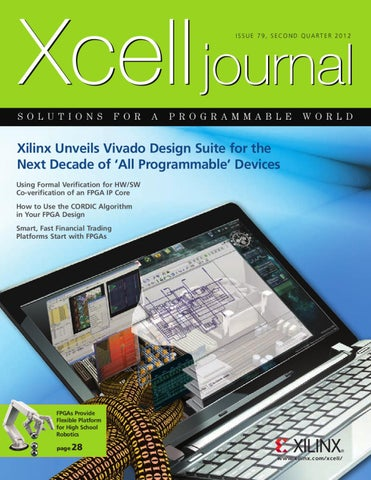 Xcell Journal issue 79 by Xilinx Xcell Publications - issuu