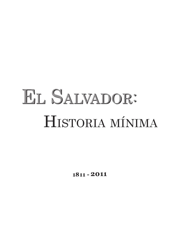Historia Mínima de El Salvador by Memoria Histórica - issuu