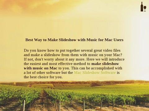 Make Slideshow with Music for Mac Free by jonson kate - issuu