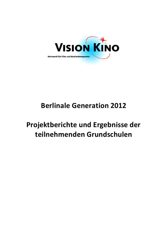Berlinale 2012 - GS Gesamtbericht by VISION KINO - issuu