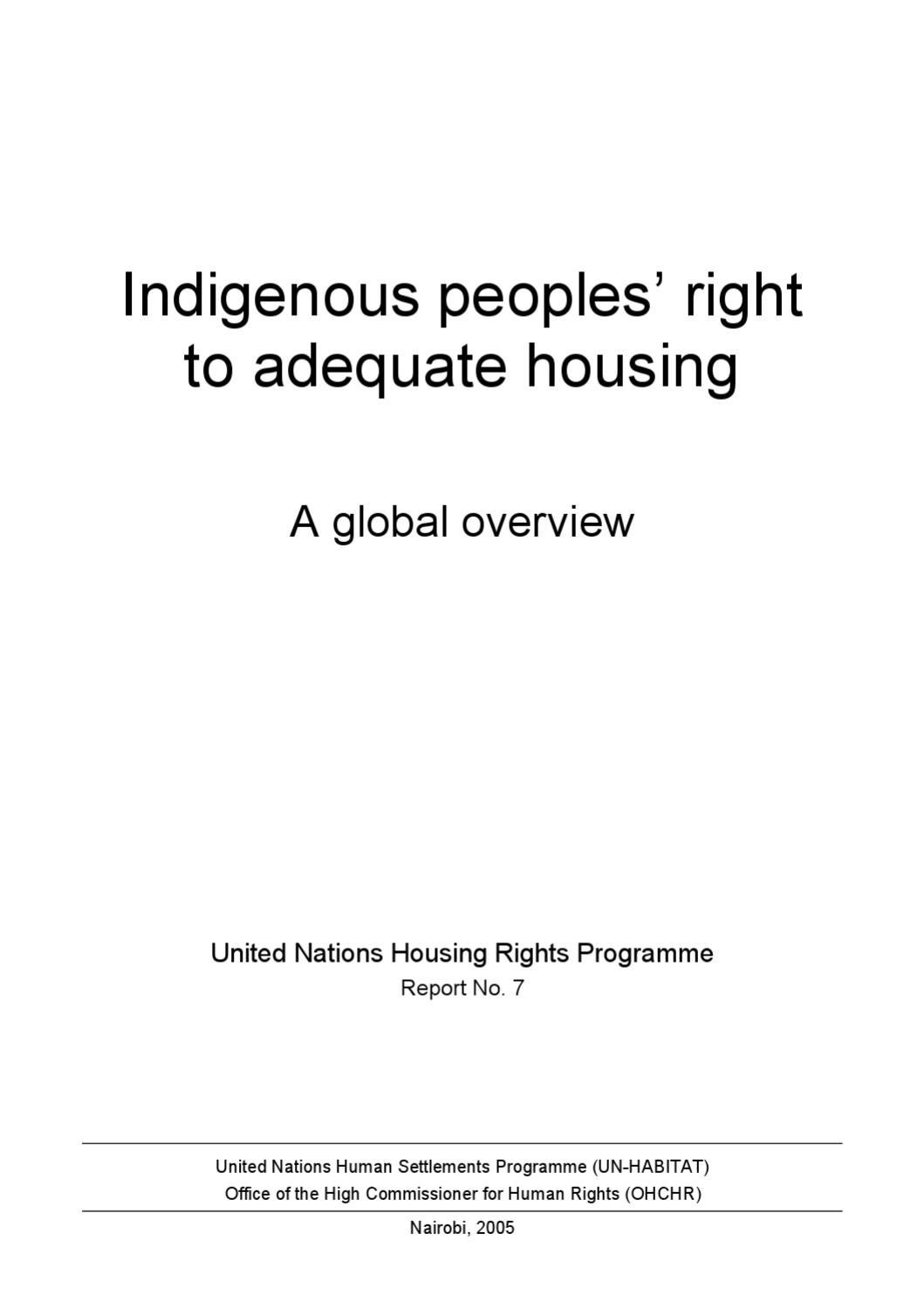 Indigenous Peoples Right To Adequate Housing A Global Overview