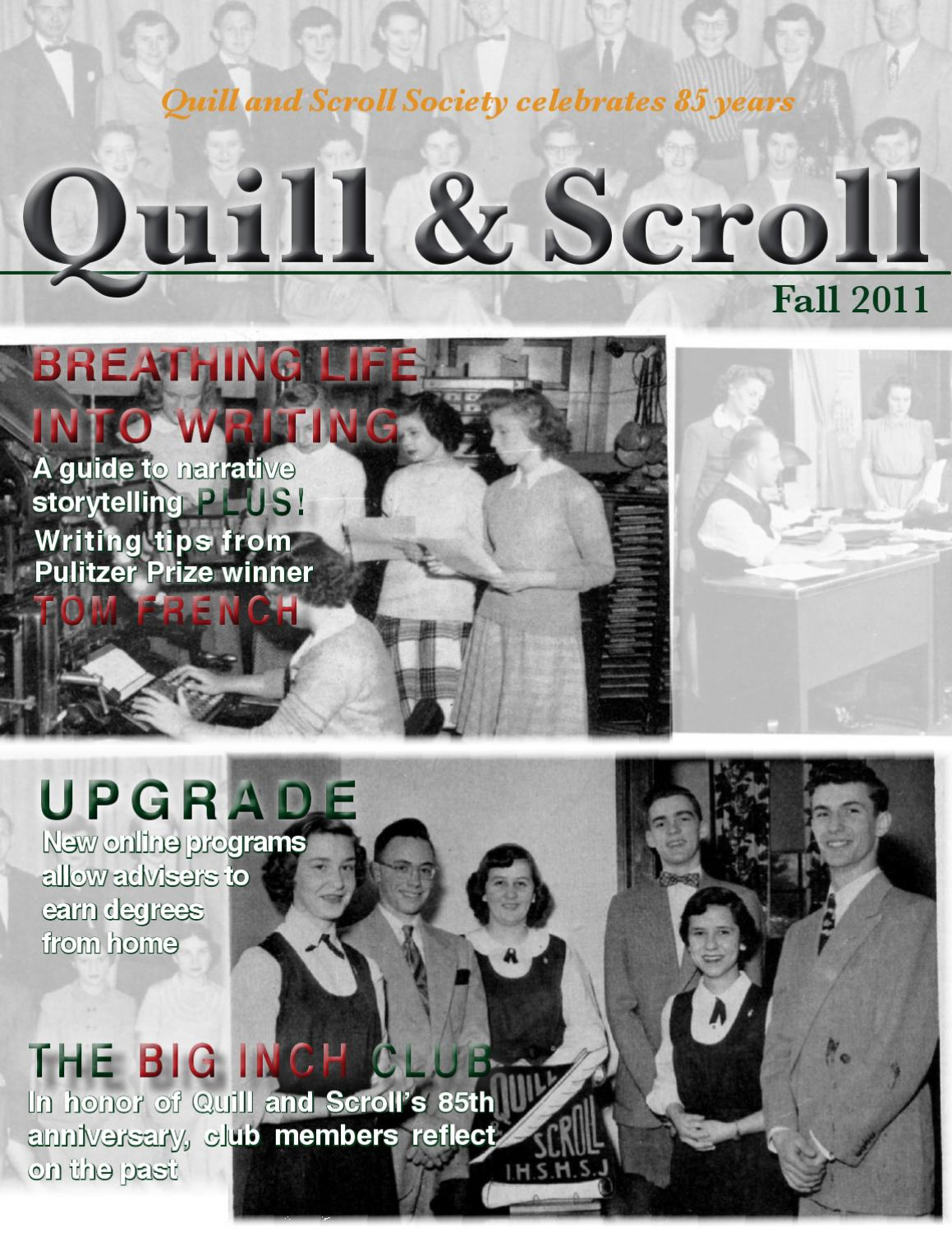 Quill & Scroll Fall 2011 Magazine by Quill and Scroll