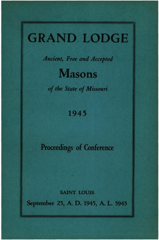 1945 Proceedings Grand Lodge Of Missouri By Missouri Freemasons