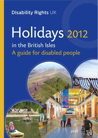 81f14b5ee2bf Holiday guide for Disabled people 2012 by LCiL - issuu