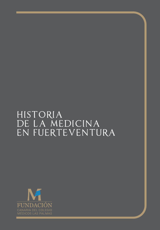 Historia De La Medicina En Fuerteventura By Colegio De M Dicos De  # Muebles Ojeda Corralejo