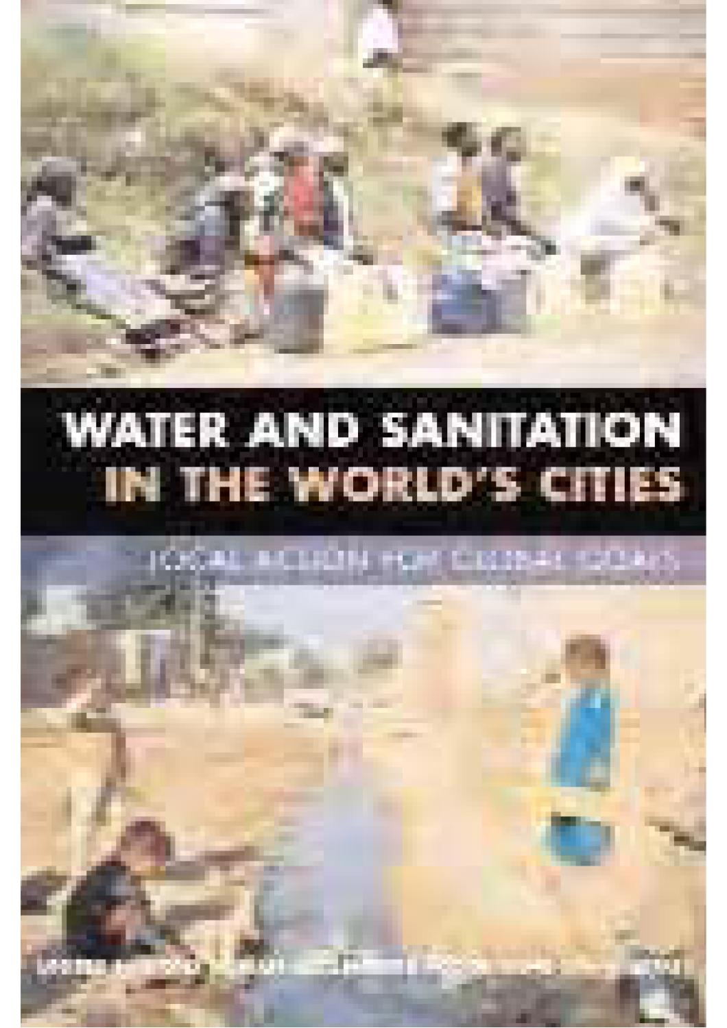 d951a0bd8 Water and Sanitation in the World's Cities: Local Action for Global Goals  by UN-Habitat - issuu