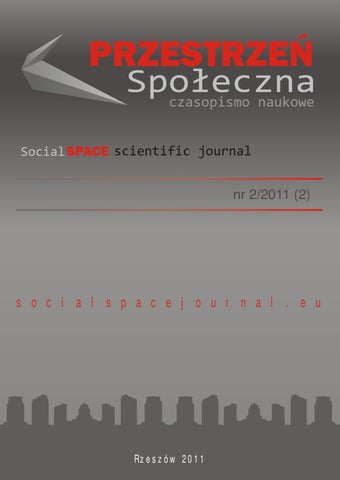 Social Space Journal no 2 2011 by Jaroslaw Kinal - issuu 058bc6e6d7
