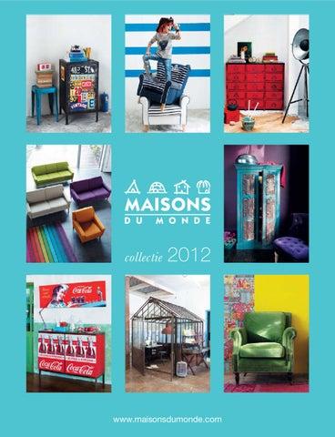 catalogue maisons du monde 2012 by lisa greuter issuu. Black Bedroom Furniture Sets. Home Design Ideas