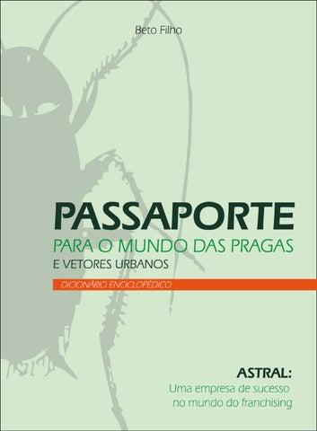 bae7a36e950f7 Passaporte para o mundo das pragas e vetores urbanos by Grupo Astral ...