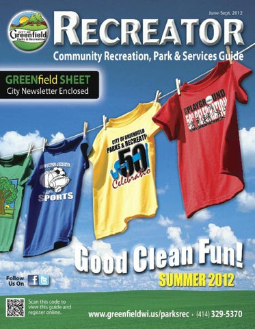 84dfa74b48ed0 Summer 2012 Recreator by City of Greenfield (Wisc.) Parks ...