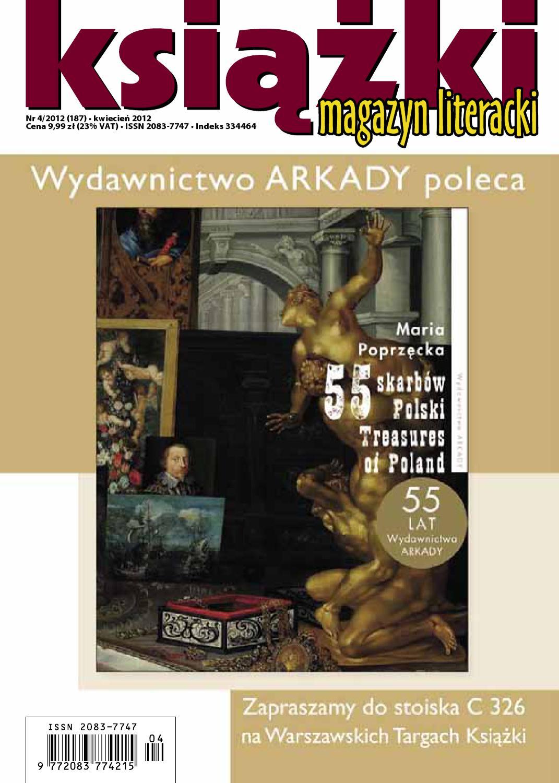 6f392810 Magazyn Literacki KSIĄŻKI 4/2012 by Biblioteka Analiz Magazyn Literacki  KSIĄŻKI - issuu