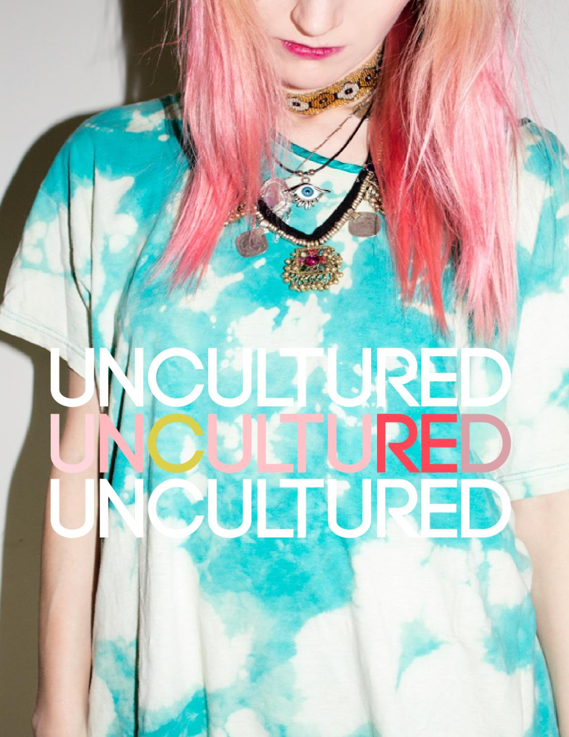 UNCULTURED 004 - IT FEELS SO GOOD TO BE BAD by UNCULTURED ...