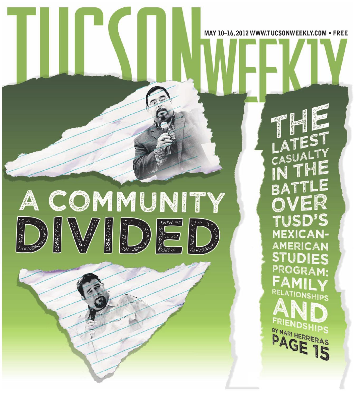 Tucson Weekly 05 10 2012 by Tucson Weekly issuu
