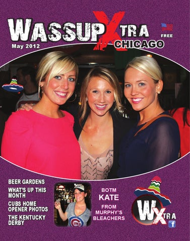 ad44d4256af Whats Up Xtra Chicago May 2012 by Lisa Romack - issuu